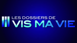 les_dossiers_de_vis_ma_vie_gen_mogador