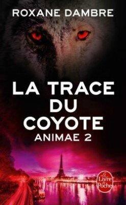 animae,-tome-2---la-trace-du-coyote-495429-250-400