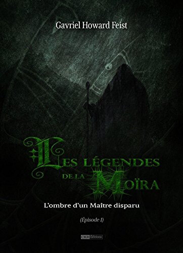 #Dec08 - La legende de la Moira