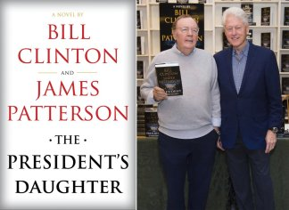 """Bill Clinton and James Patterson have teamed up for another political thriller: """"The President's Daughter"""""""