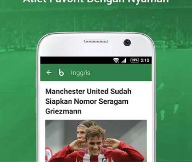 Aplikasi Baca Berita Sepak Bola Indonesia Serta Luar Negeri