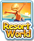 Resort World Game