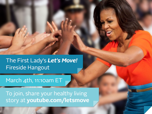 Meet First Lady Michelle Obama Google+ Fireside Hangout on March 4th 2013