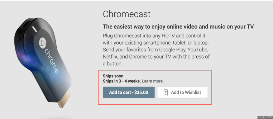 Google Chromecast available on Playstore for $35 with 3-4 weeks delivery time