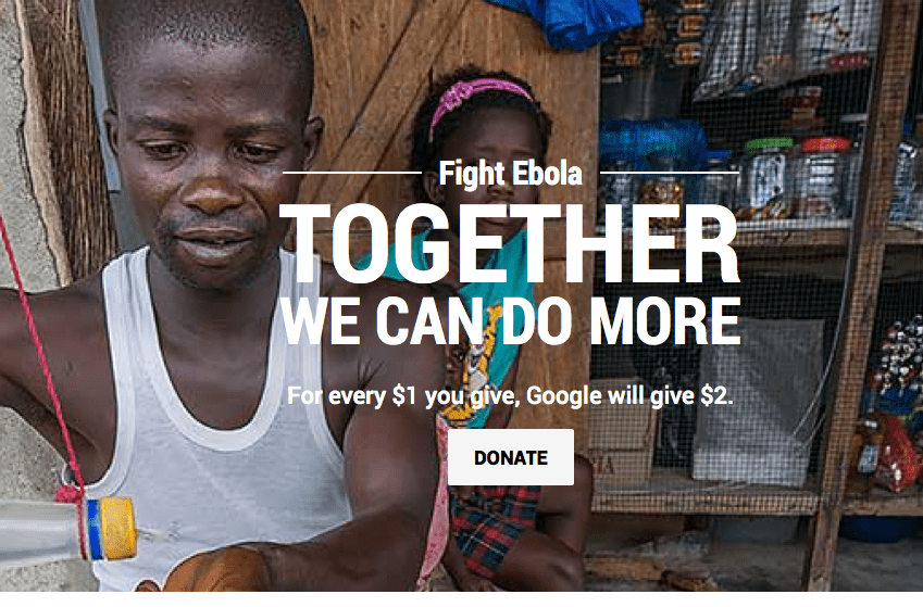 Donate to Fight Ebola and Google Will Match 2 Times Your Donation!