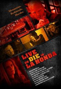 Live or Die in La Honda (2017)