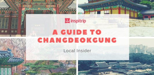 a guide to changdeokgung palace