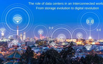 The role of data centers in an interconnected world: From storage evolution to digital revolution