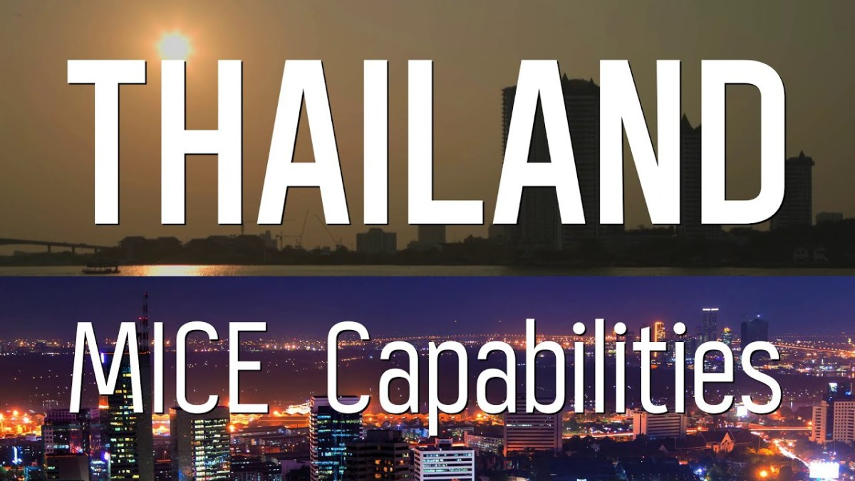 Thailand to the Forefront of Asia and ASEAN's MICE Industry
