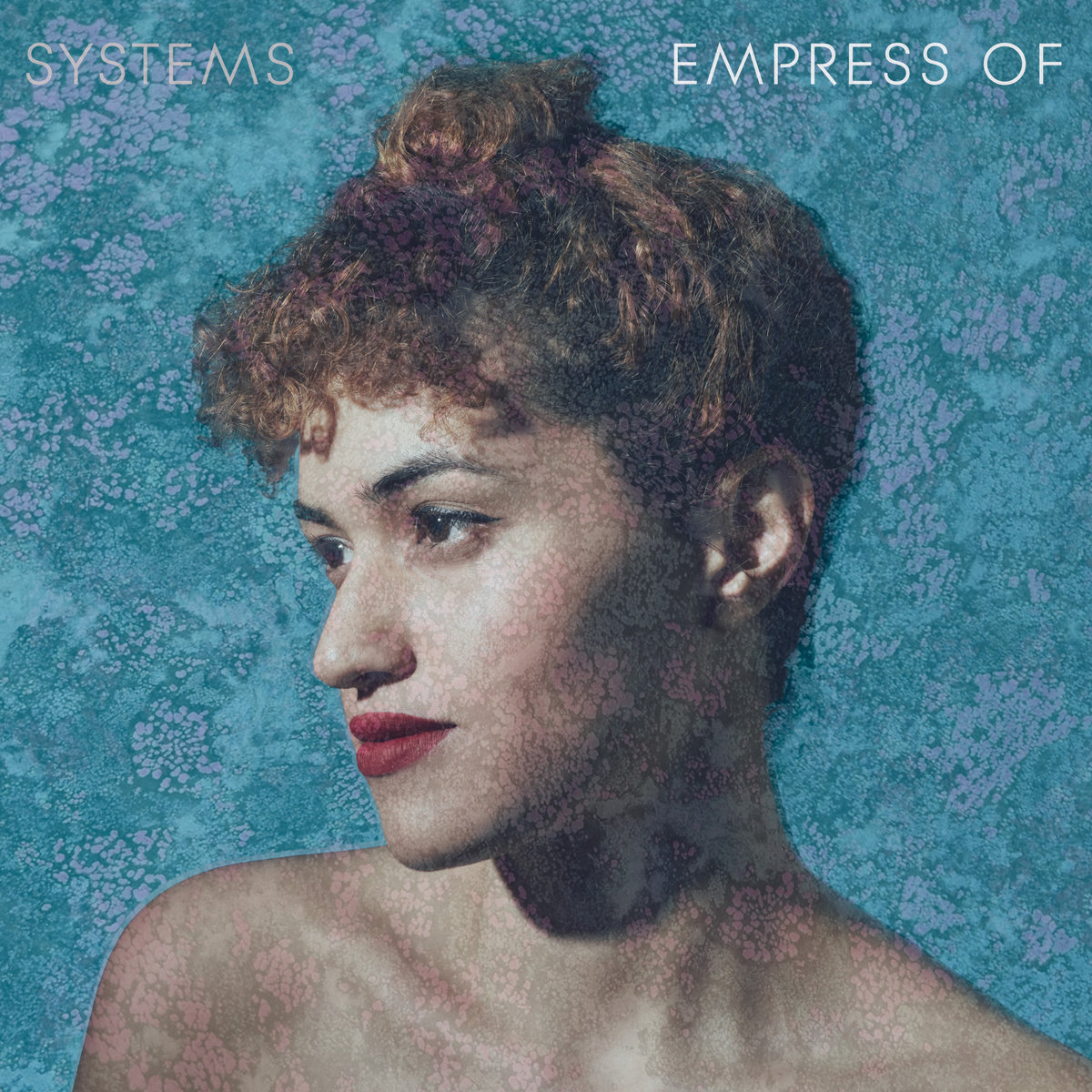Empress Of Cover Art for bilingual album Systems