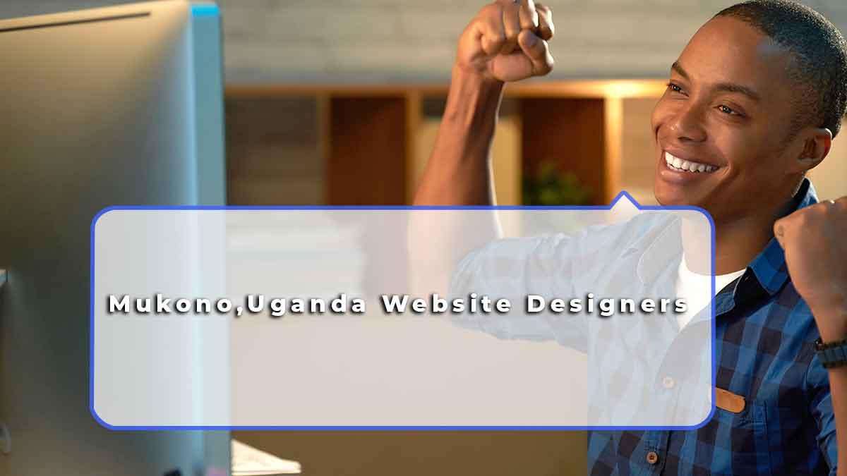 Mukono, Uganda Best Website Designers : Trophy Developers