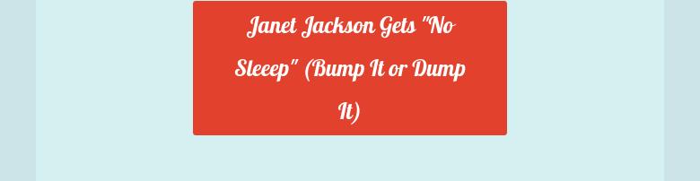 Janet Jackson Gets
