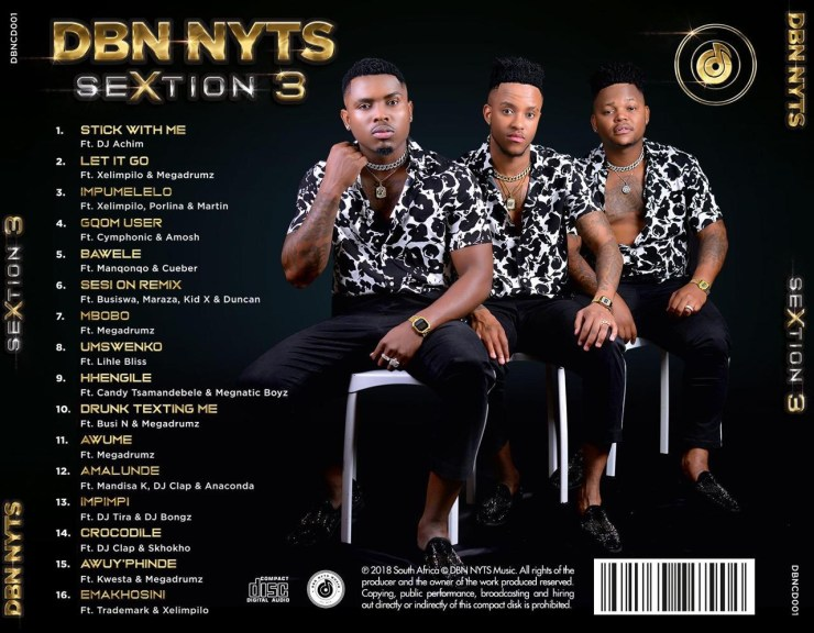 DBN NYTS return with their second studio album titled SeXtion 3!