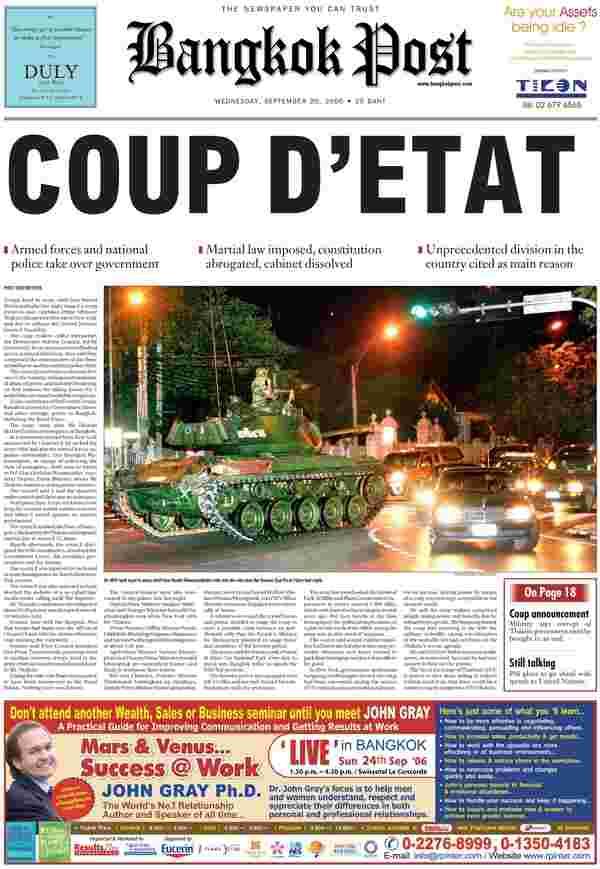 En septembre 2006, l'armée avait pris le pouvoir à Bangkok, écartant le Premier ministre Thaksin Shinawatra