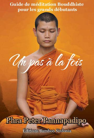 Un pas à la fois, Guide de méditation