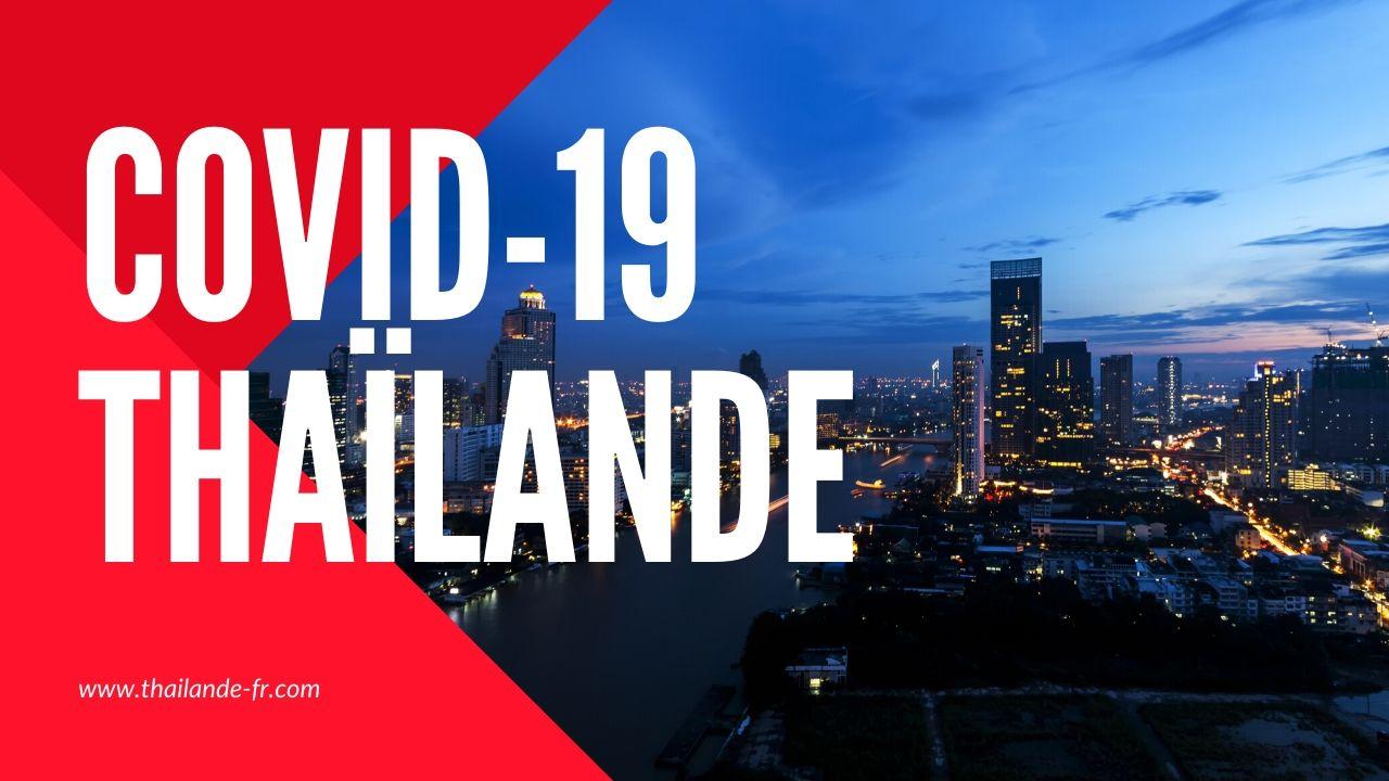 La Thaïlande assouplit les restrictions anti COVID-19 à partir du 17 mai 2021