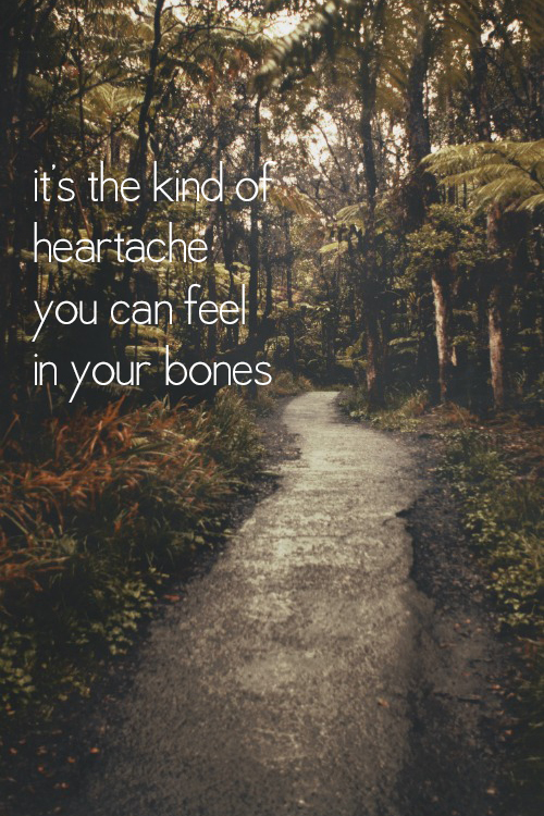 missing-you-honest-quotes-about-grief-heartache-you-can-feel-in-your-bones
