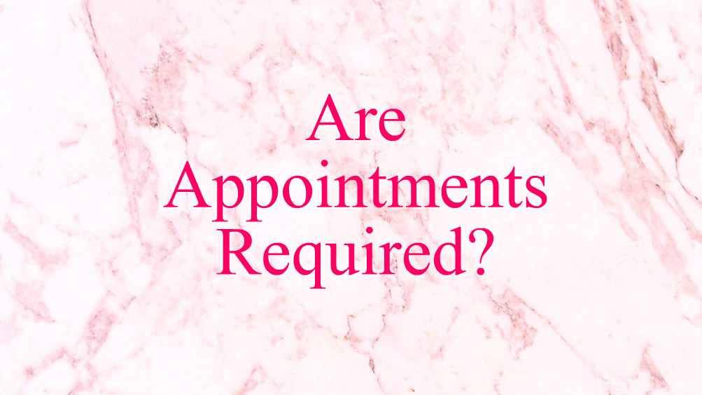 are-appointments-required