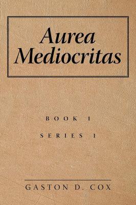 Aurea Mediocritas cover