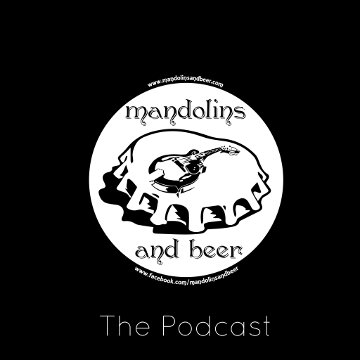 The Mandolins and Beer Podcast