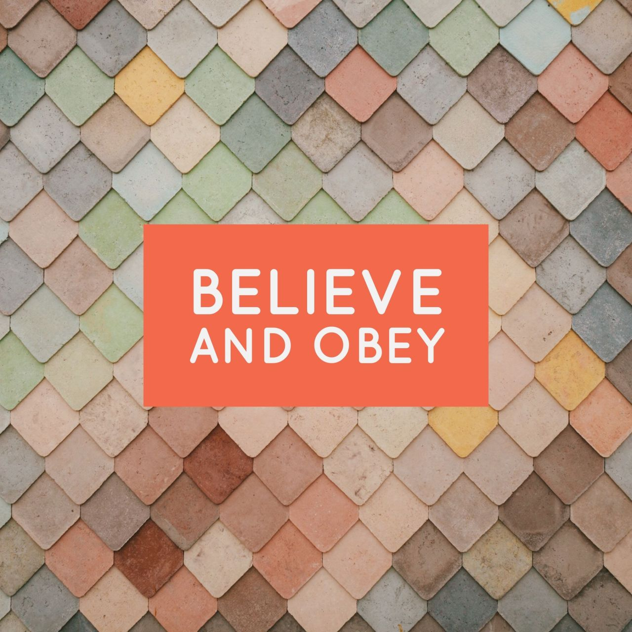 Believe and Obey   Genesis Bible Fellowship Church