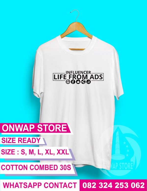 kaos influencer life from ads putih