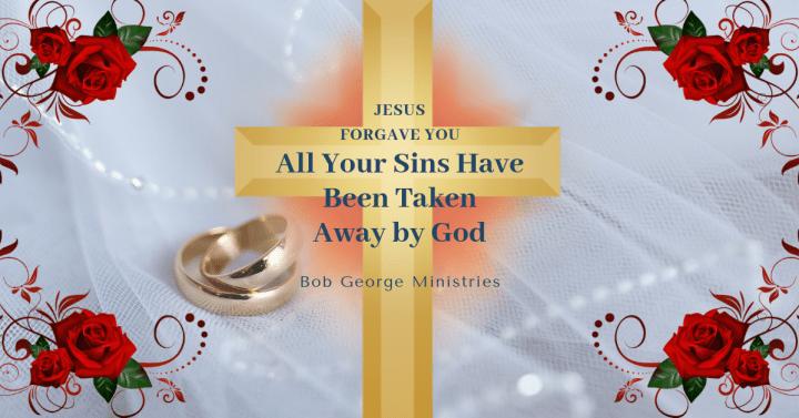 Jesus Forgave You - All Sins Taken Away
