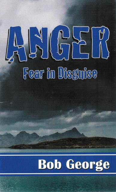 ANGER Fear in Disguise