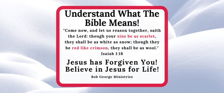 Understand What the Bible Means