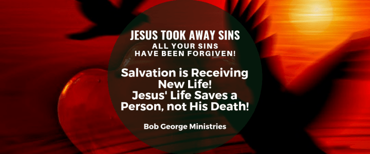 Salvation is Receiving New Life