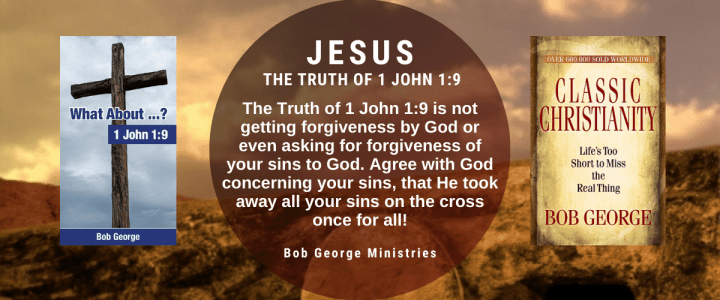The Truth of 1 John 1:9