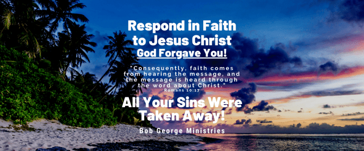 Respond in Faith to Jesus Christ