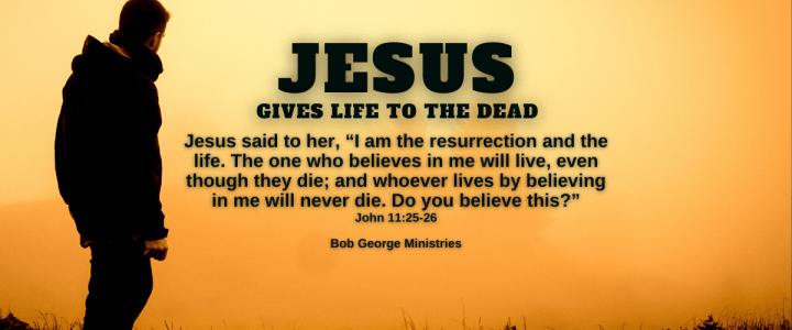 Jesus Gives Life to Those That Believe in Him