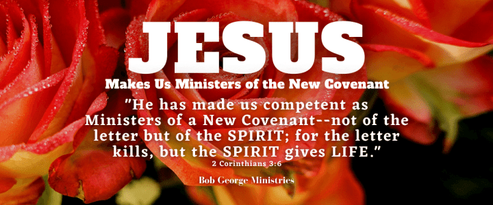 Ministers of a New Covenant