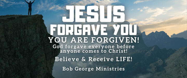 You Are Forgiven Once For All