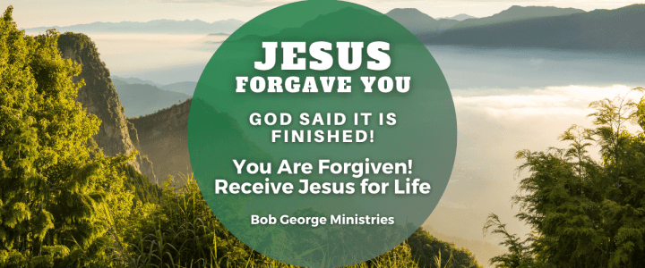 Jesus Has Forgiven You Completely