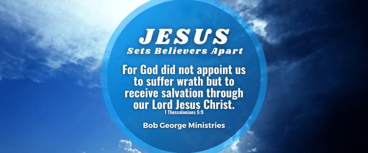 Jesus Sets Believers Apart Sanctified