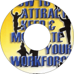 How to Attract, Keep and Motivate Your Workforce – CD
