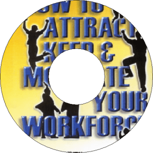 Attract Keep Motivate Your Workforce
