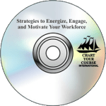 Strategies to Energize, Engage, and Motivate Your Workforce – CD & Downloadable MP3