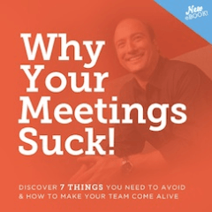 Why Your Meetings Suck ChrisLoCurto.com
