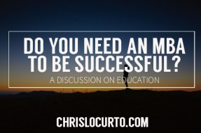 Do you need an mba to be successful?