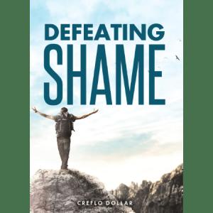 Creflo Dollar Ministries defeating shame