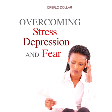 Overcoming Stress Depression and Fear