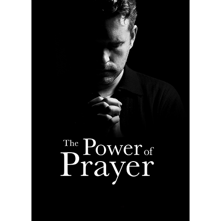 There Power of Prayer