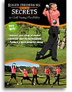 Secrets to Golf Swing Flexibility