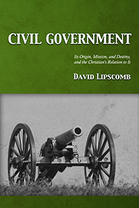 Civil Government by David Lipscomb (cover)