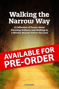 Walking the Narrow Way (pre-order)