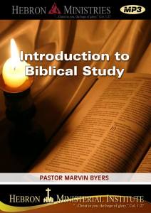 Introduction to Biblical Study - 2010 - MP3-0