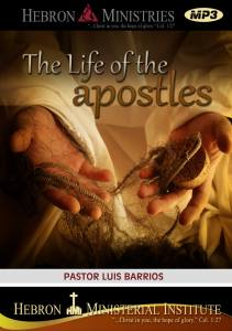 The Life of the Apostles – 2012 – MP3-0